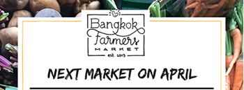 Bangkok Farmer's Market at Sammakorn Place Apr 20th - 21st 2019 Zipevent