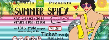 "Alert x Ibis Style Presents "" Summer Spicy Pool Party """
