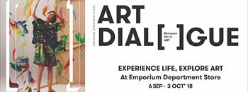 """ART DIALOGUE"" เพราะทุกชีวิตล้วนเป็นศิลปะ มาร่วมเป็น ""ศิลปินแห่งการใช้ชีวิต""  และแลกเปลี่ยนประสบการณ์ศิลปะที่ เอ็มโพเรียม ดีพาร์ทเม้นท์สโตร์ Zipevent"