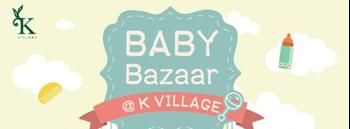 Baby Bazaar @K Village