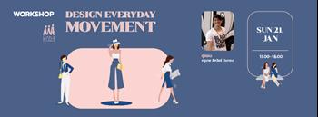 Design Everyday Movement