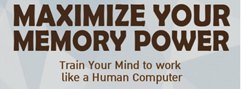 Maximize Your Memory Power by Ron White (Memory Champion)