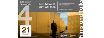 ASA CLOUD Films&Talks 4 : Glenn Murcutt Spirit of Place