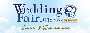 Wedding Fair 2018 By Neo @Khonkaen Zipevent