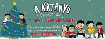 """A KATANYU Stand Up Party """"Next Year We Want"""" Zipevent"""