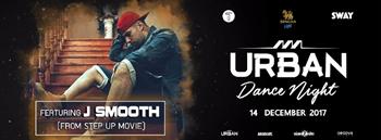 Urban Dance Night #3 (Featuring J Smooth)