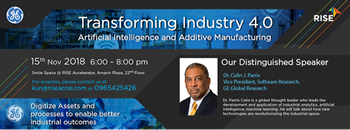 "งานสัมมนา ""Transforming Industry 4.0 - Artificial Intelligence and Additive Manufacturing"" โดย GE x RISE  Zipevent"