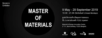 "นิทรรศการ ""MASTER OF MATERIALS"" Zipevent"