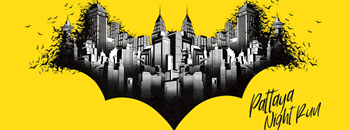 Batman Pattaya Night Run Zipevent