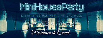 Mini House Party MHP