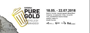 """นิทรรศการ """"Pure Gold - Upcycled! Upgraded! เปลี่ยนขยะเป็นทอง""""  Zipevent"""