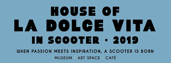 HOUSE OF LA DOLCE VITA IN SCOOTER 2019 Zipevent