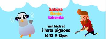 Hunting Season at I Hate Pigeons