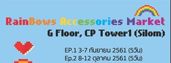 Rainbows Accessories Market Ep.3 Zipevent